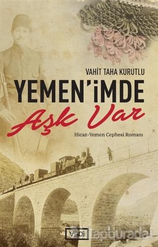 Yemen'imde Aşk Var Vahit Taha Kurutlu