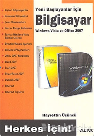 Yeni Başlayanlar İçin Bilgisayar - Windows Vista ve Office 2007