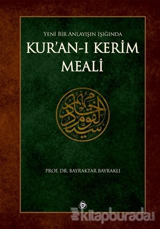 Yeni Bir Anlayışın Işığında Kur'an'ı Kerim Meali (Küçük Boy)