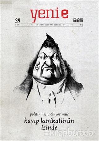 Yeni E Dergisi Sayı: 39 Ocak 2020