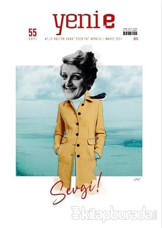 Yeni E Dergisi Sayı: 55 Mayıs 2021