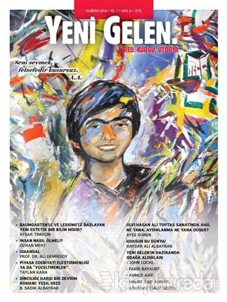 Yeni Gelen Dergisi Yıl: 1 Sayı: 4 Haziran 2018