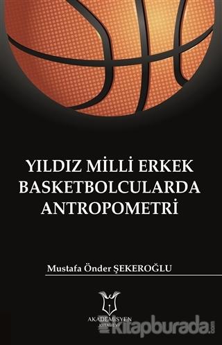 Yıldız Milli Erkek Basketbolcularda Antropometri