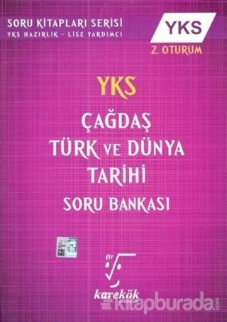 YKS 2.Oturum Çağdaş Türk ve Dünya Tarihi Soru Bankası