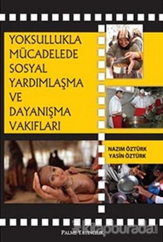 Yoksullukla Mücadelede Sosyal Yardımlaşma ve Dayanışma Vakıfları
