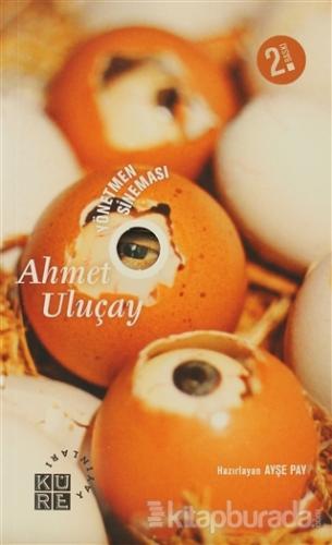 Yönetmen Sineması - Ahmet Uluçay
