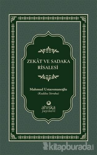 Zekat ve Sadaka Risalesi (Ciltli)