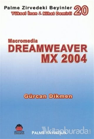 Zirvedeki Beyinler 20 / DreamWeaver MX 2004