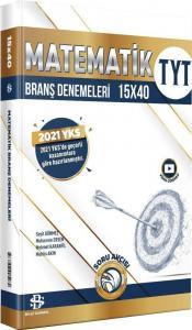 Bilgi Sarmal Yayınları TYT Matematik 15 x 40 Branş Denemeleri 2021