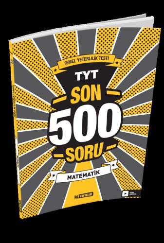 TYT SON 500 SORU MATEMATİK