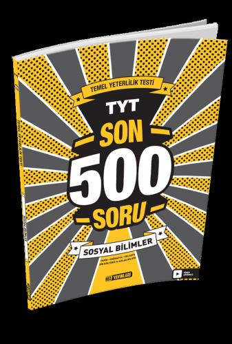 TYT SON 500 SORU SOSYAL BİLİMLER