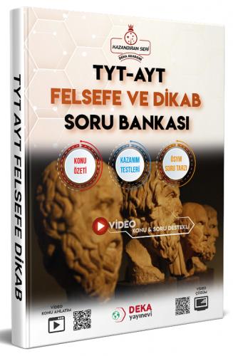 TYT AYT Felsefe ve Dikab Soru Bankası Deka Akademi
