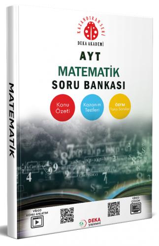 AYT Matematik Soru Bankası Deka Akademi Yayınları
