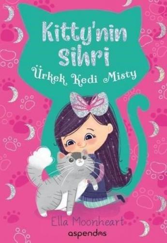 Ürkek Kedi Misty-Kitty'nin Sihri