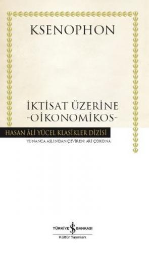İktisat Üzerine - Oikonomikos - Hasan Ali Yücel Klasikleri