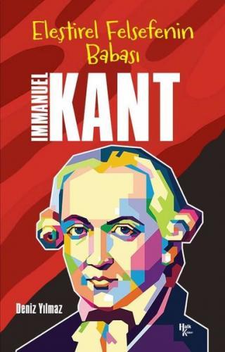 Eleştirel Felsefenin Babası: Immanuel Kant