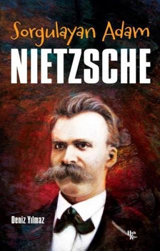 Sorgulayan Adam: Nietzsche