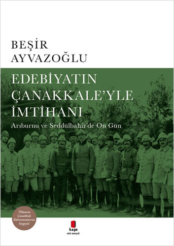 Edebiyatın Çanakkale'yle İmtihanı (Ciltli)