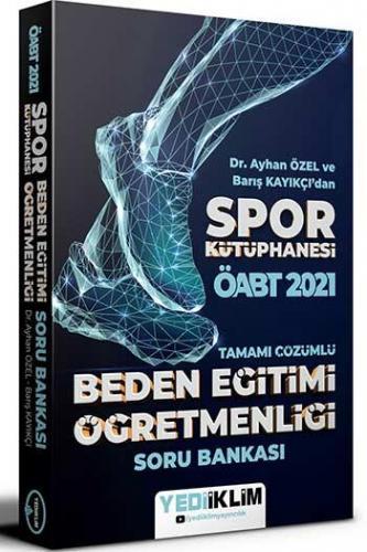 Yediiklim Yayınları 2021 ÖABT Beden Eğitimi Öğretmenliği Spor Kütüphan