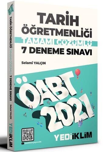 Yediiklim Yayınları 2021 ÖABT Tarih Öğretmenliği Tamamı Çözümlü 7 Dene