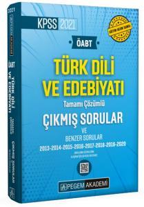 2021 ÖABT Türk Dili ve edebiyatı Öğretmenliği Tamamı Çözümlü Çıkmış ve Benzer Sorular |Pegem Akademi Yayıncılık