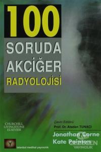 100 Soruda Akciğer Radyolojisi