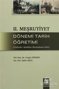 2. Meşrutiyet Dönemi Tarih Öğretimi