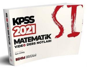 Benim Hocam 2021 KPSS Matematik Video Ders Notları - İlyas Güneş Benim Hocam Yayınları