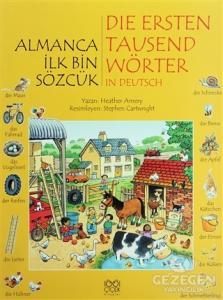 Almanca İlk Bin Sözcük - Die Ersten Tausend Wörter in Deutsch