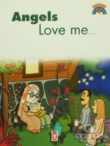 Angels Love Me