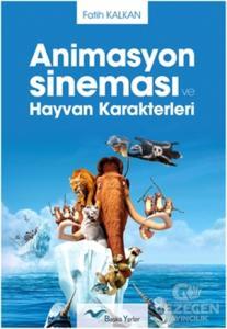 Animasyon Sineması ve Hayvan Karakterleri