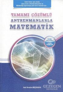 Antremanlarla Matematik Tamamı Çözümlü
