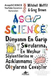 Asapscience: Dünyanın En Garı̇p Sorularına, En Meşhur Söylentı̇lerı̇ne ve Açıklanmamış Olaylarına Cevaplar