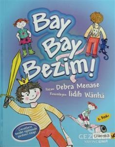 Bay Bay Bezim!