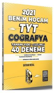 Benim Hocam 2021 YKS TYT Coğrafya 40 Deneme - Bayram Meral Benim Hocam Yayınları