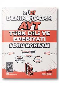 Benim Hocam 2021 YKS AYT Türk Dili ve Edebiyatı Soru Bankası - Kadir Gümüş Hocam Yayınları