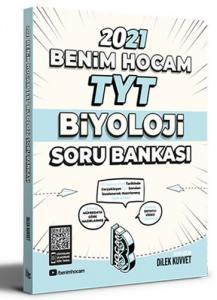 Benim Hocam 2021 YKS TYT Biyoloji Soru Bankası - Dilek Kuvvet Benim Hocam Yayınları