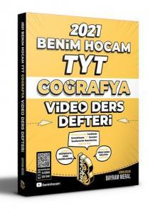 Benim Hocam 2021 YKS TYT Coğrafya Video Ders Defteri - Bayram Meral Benim Hocam Yayınları