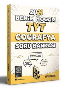 Benim Hocam 2021 YKS TYT Coğrafya Soru Bankası - Bayram Meral Benim Hocam Yayınları