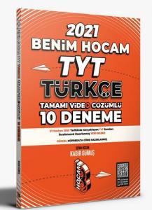 Benim Hocam 2021 YKS TYT Türkçe 10 Deneme - Kadir Gümüş Benim Hocam Yayınları