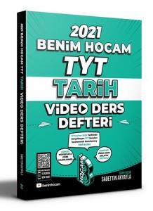 Benim Hocam 2021 YKS TYT Tarih Video Ders Defteri - Sadettin Akyayla Benim Hocam Yayınları