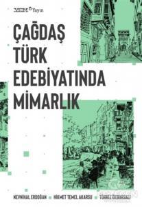 Çağdaş Türk Edebiyatında Mimarlık