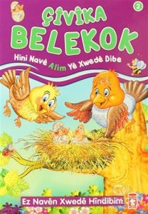 Çivika Belekok - Hini Nave Alim Ye Xwede Dibe