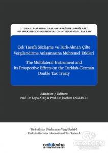 Çok Taraflı Sözleşme ve Türk-Alman Çifte Vergilendirme Anlaşmasına Muhtemel Etkileri