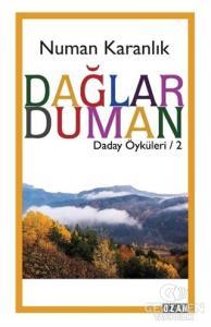 Dağlar Duman - Daday Öyküleri 2