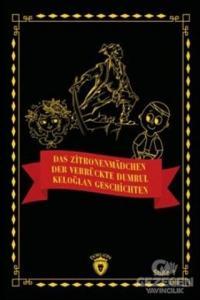 Das Zitronenmadchen - Der Verrückte Dumrul- Keloğlan Geschichten