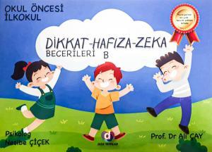 Dikkat Hafıza Zeka Becerileri Okul Öncesi İlk Okul B