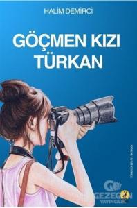 Göçmen Kızı Türkan
