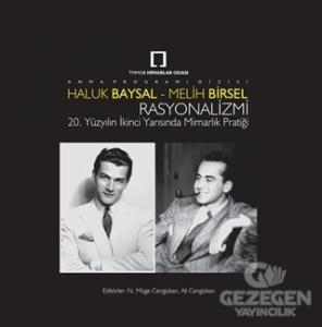 Haluk Baysal - Melih Birsel Rasyonalizmi