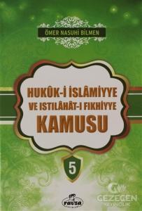 Hukuk-i İslamiyye ve Istılahat-ı Fıkhiyye Kamusu Cilt: 5
